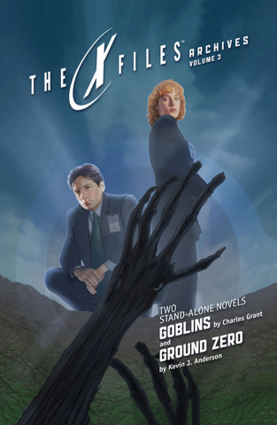 The X-Files Archives Vol. 3: Goblins & Ground Zero