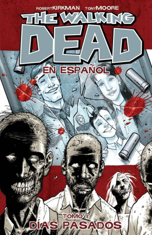 The Walking Dead: En Espanol Vol. 1