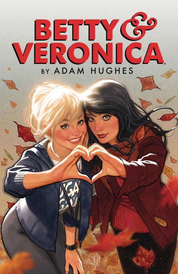 Betty & Veronica by Adam Hughes Vol. 1