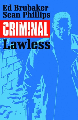Criminal Vol. 2: Lawless
