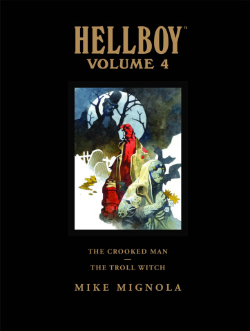 The Hellboy Library Vol. 4: The Crooked Man and The Troll Witch