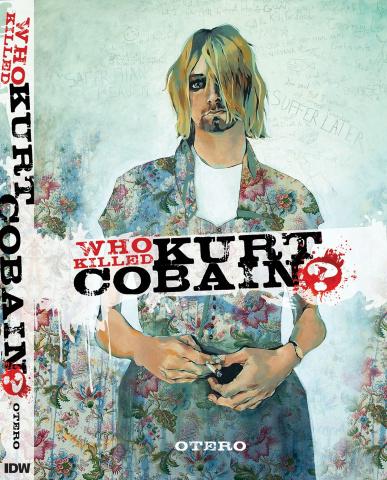 Who Killed Kurt Cobain? The Story of Boddah
