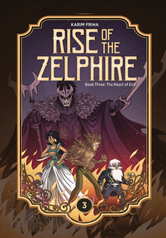 Rise of the Zelphire Book 3: The Heart of Evil