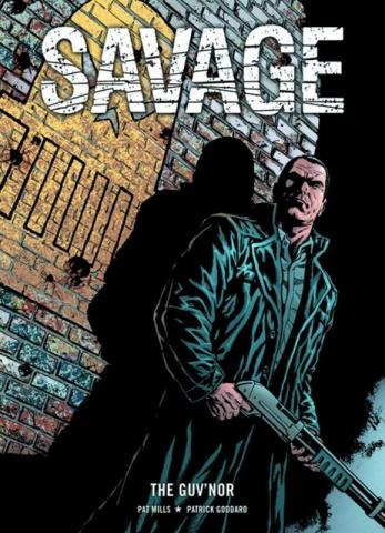 Savage: The Guvnor