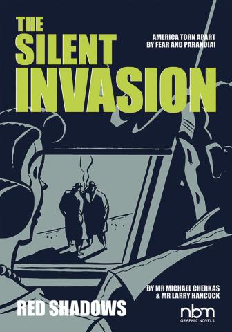 The Silent Invasion Vol. 1: Secret Affairs & Red Shadows