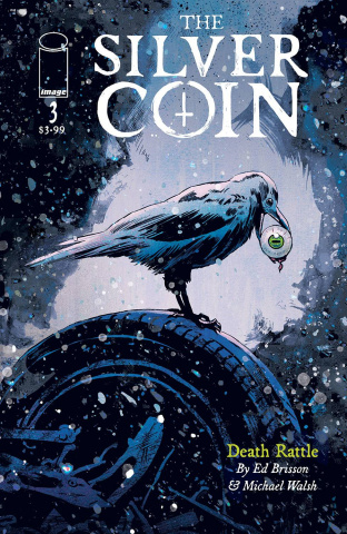 The Silver Coin #3 (Walsh Cover)