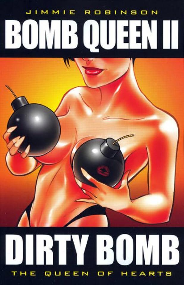 Bomb Queen Vol. 2: Queen of Hearts