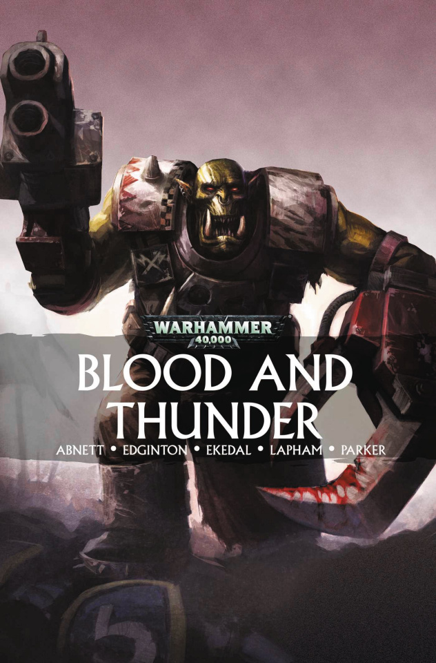 Warhammer 40,000: Blood and Thunder