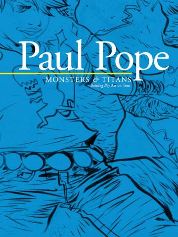 Paul Pope's Monsters & Titans: Battling Boy Art On Tour