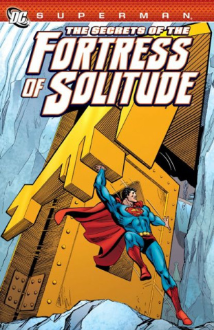 Superman: Secrets of the Fortress of Solitude