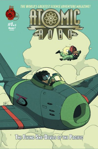 Atomic Robo: The Flying She-Devils of the Pacific #1
