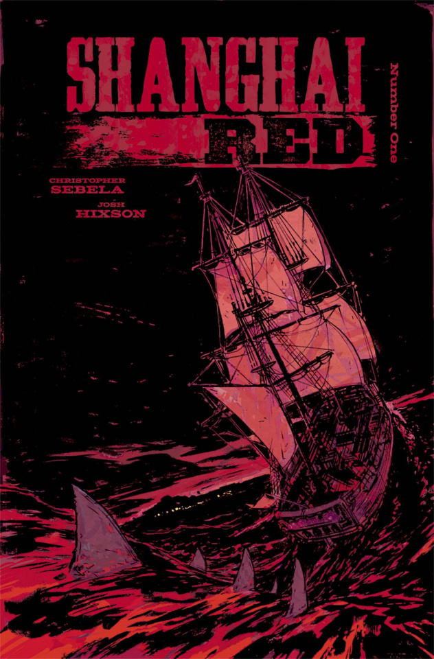 Shanghai Red #1 (Hixson & Otsmane-Elhaou Cover)