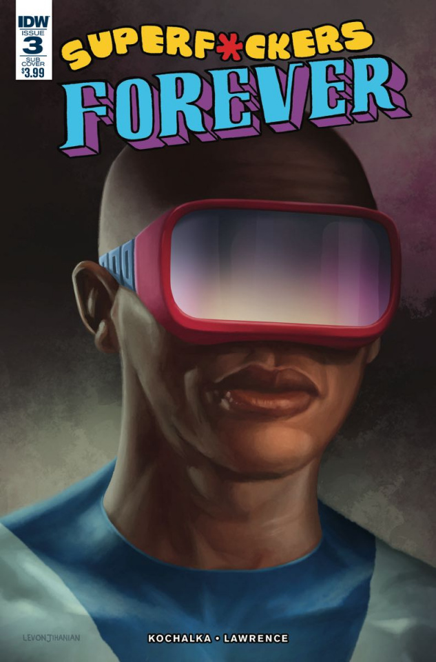 Super F*ckers Forever #3 (Subscription Cover)