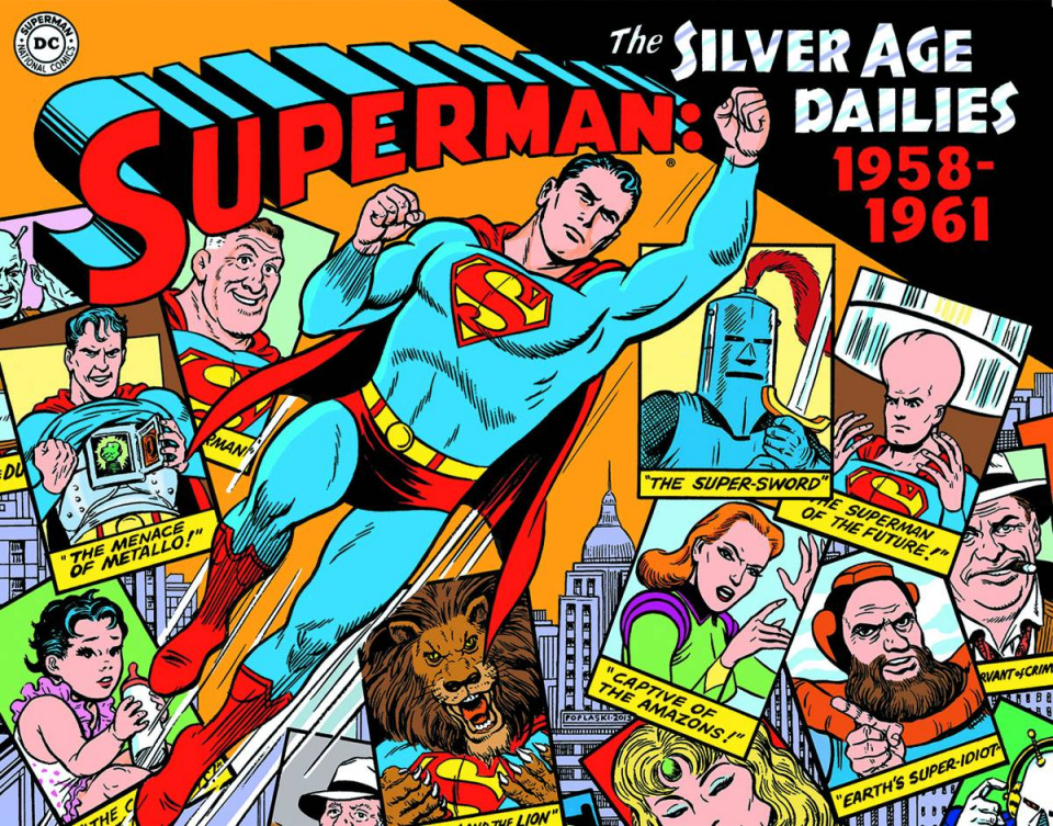 Superman: The Silver Age Newspaper Dailies - 1958-1961