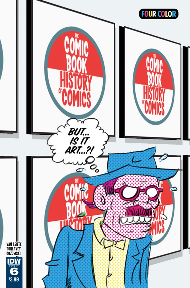 The Comic Book History of Comics #6