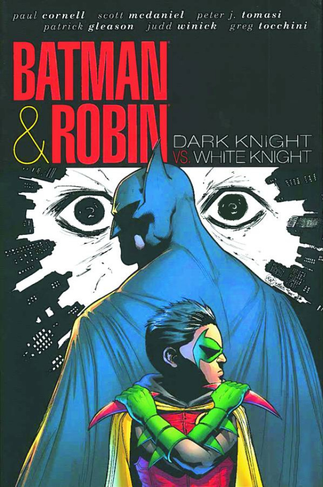Batman & Robin: White Knight vs. Dark Knight