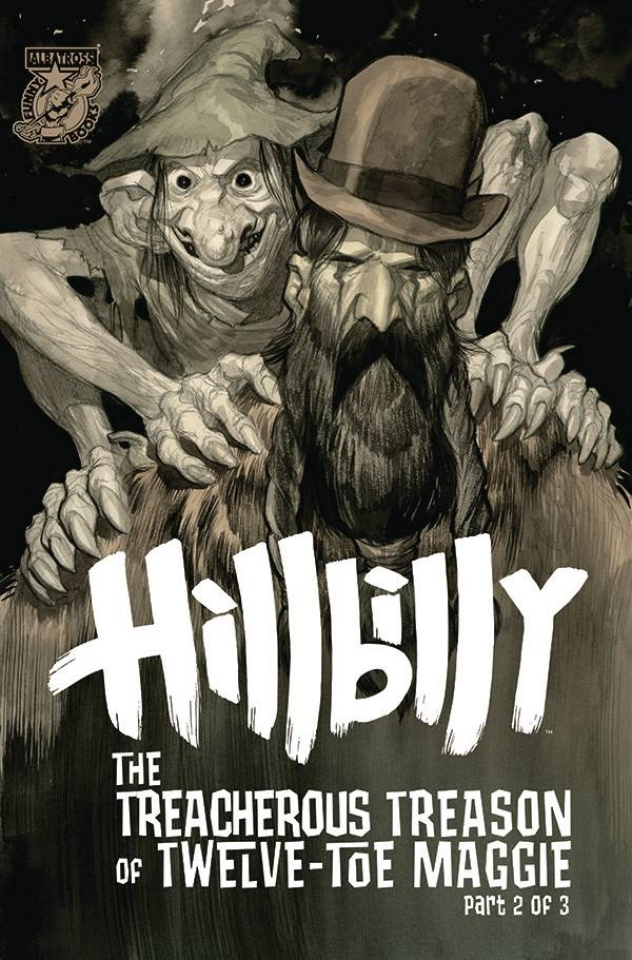 Hillbilly: The Treacherous Treason of Twelve-Toe Maggie #2