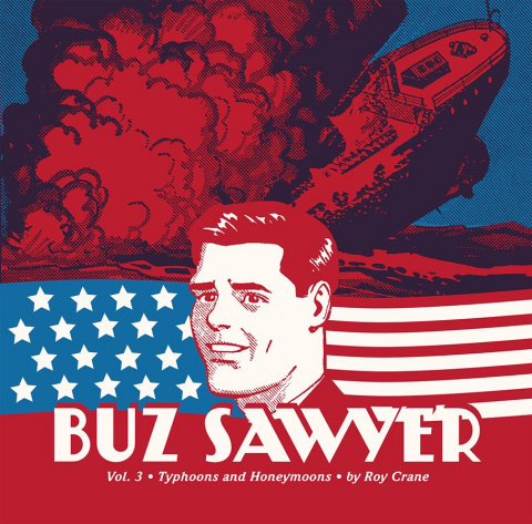 Buz Sawyer Vol. 3: Typhoons and Honeymoons