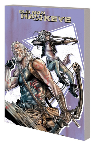 Old Man Hawkeye Vol. 2: The Whole World is Blind
