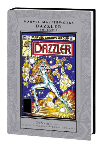 Dazzler Vol. 2 (Marvel Masterworks)