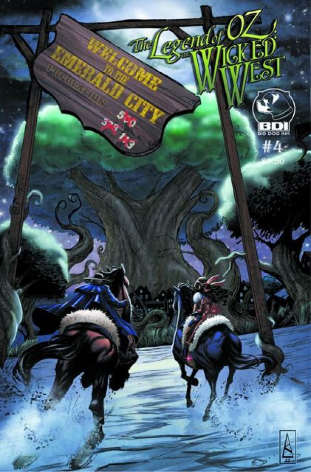 The Legend of Oz: The Wicked West #4