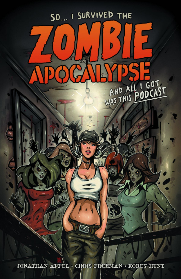 So... I Survived the Zombie Apocalypse & All I Got Was Podcast