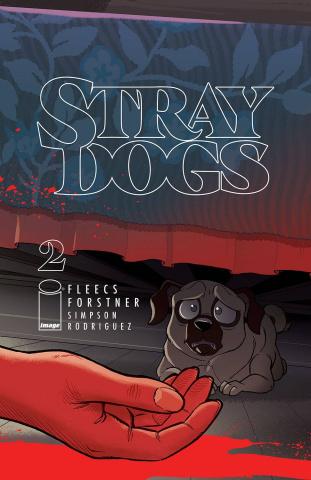 Stray Dogs #2 (Forstner & Fleecs Cover)