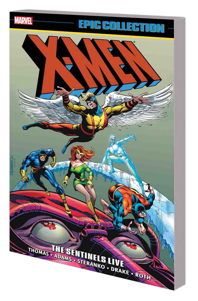 X-Men: The Sentinels Live (Epic Collection)