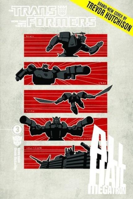 The Transformers: All Hail Megatron! Vol. 3