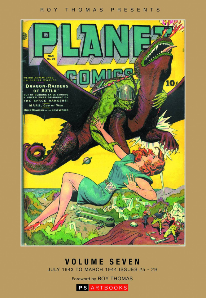 Planet Comics Vol. 7: July '43 - Mar. '44