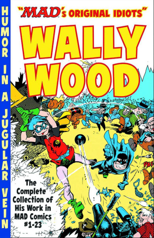 MAD's Original Idiots: Wally Wood