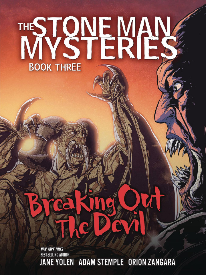 The Stone Man Mysteries Vol. 3: Breaking Out the Devil