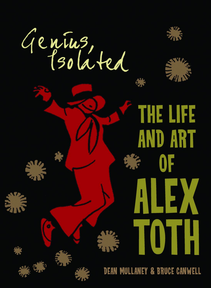 Genius Isolated: The Life and Art of Alex Toth Vol. 1