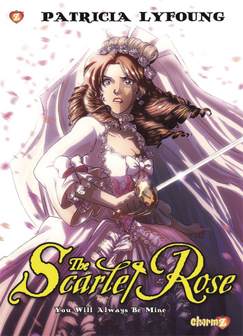 The Scarlet Rose Vol. 4: You Will Always Be Mine