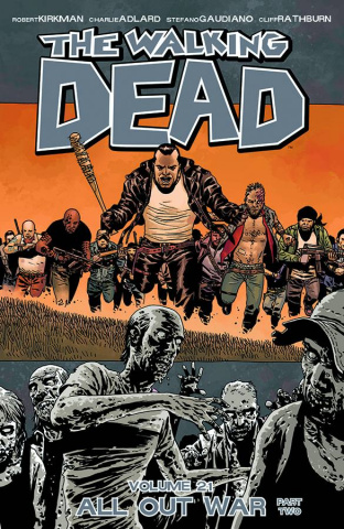 The Walking Dead Vol. 21: All Out War, Part 2
