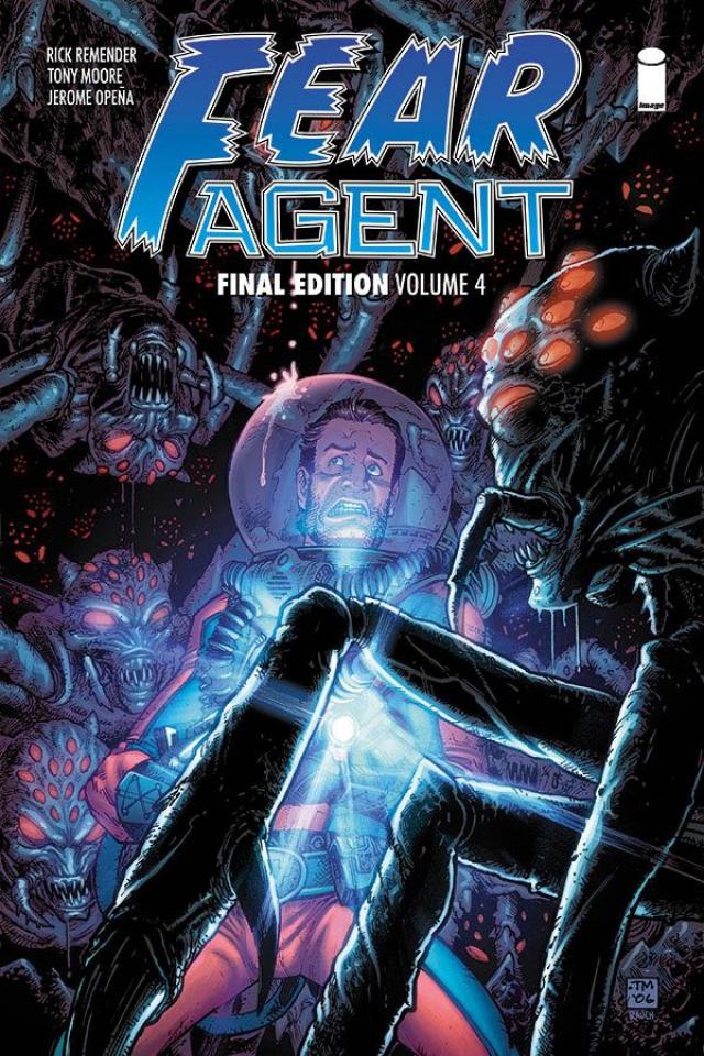 Fear Agent Vol. 4 (Final Edition)