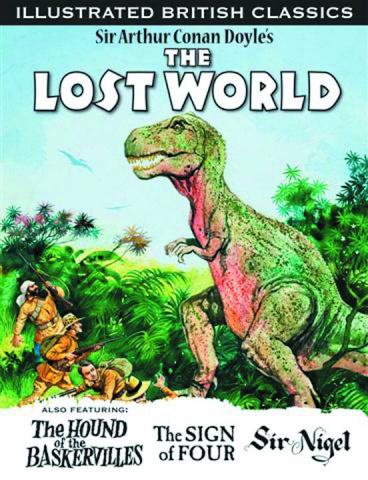 Illustrated British Classics: The Lost World
