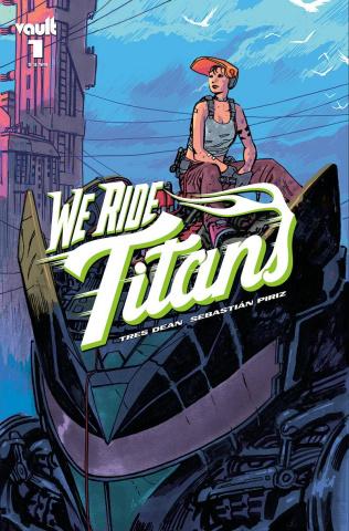 We Ride Titans #1 (Hixson Cover)