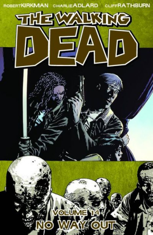 The Walking Dead Vol 14. No Way Out