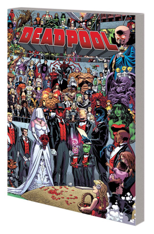 Deadpool Vol. 5: The Wedding of Deadpool