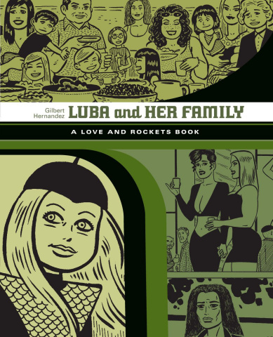 Love and Rockets Vol. 4: Luba and Her Family