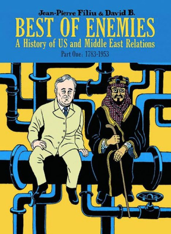 Best of Enemies: A History of US and Middle East Relations Vol. 1: 1783-1953