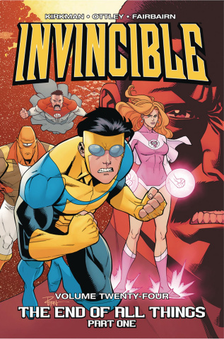 Invincible Vol. 24: The End of All Things, Part 1
