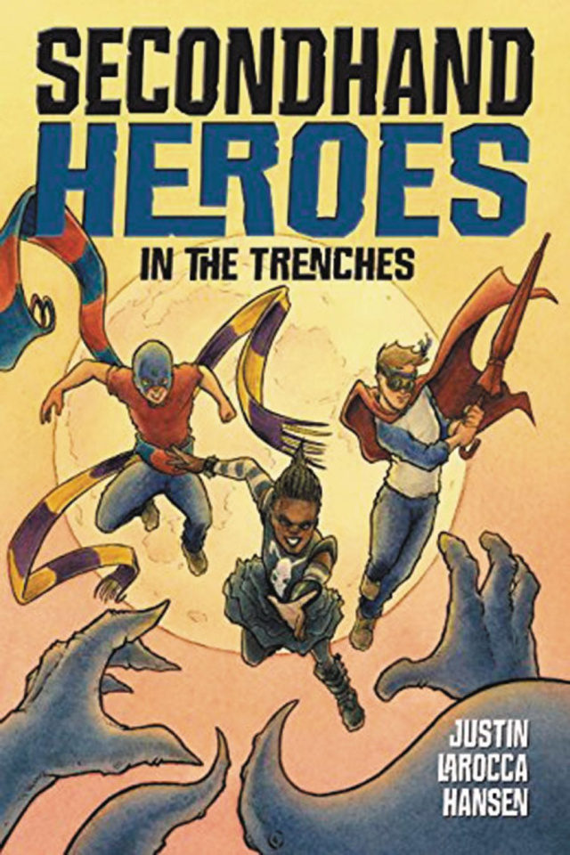 Secondhand Heroes Vol. 2: In the Trenches