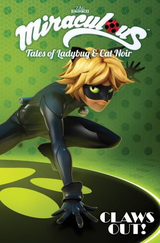 Miraculous: Tales of Ladybug and Cat Noir Vol. 2: Claws Out!