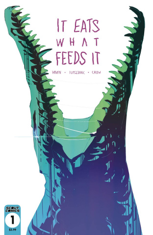 It Eats What Feeds It #1 (2nd Printing)