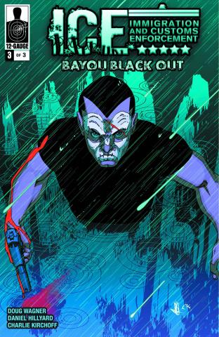 I.C.E.: Bayou Blackout #3