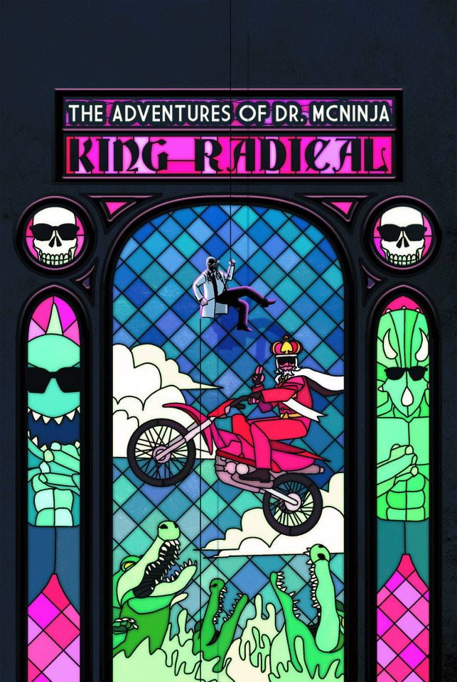 The Adventures of Dr. McNinja Vol. 3: King Radical