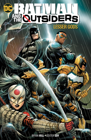 Batman and the Outsiders Vol. 1: Lesser Gods