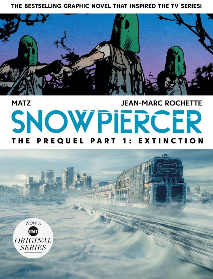 Snowpiercer: The Prequel Vol. 1: Extinction